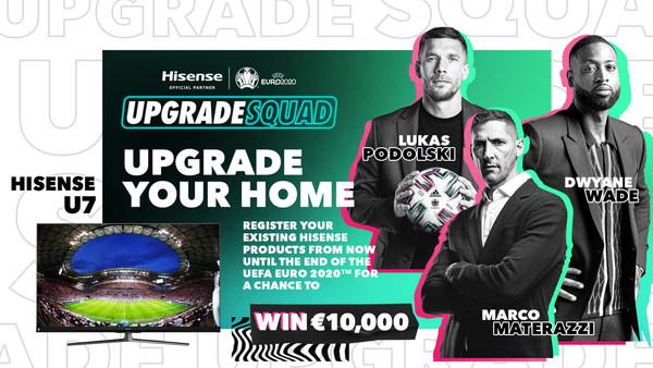 德怀恩-韦德呼吁马尔科-马特拉齐和卢卡斯-波多尔斯基等欧洲足球名将在欧洲上演升级赛季,正式启动#UpgradeYourHome活动。