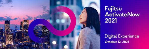 Fujitsu ActivateNow 2021全球大会